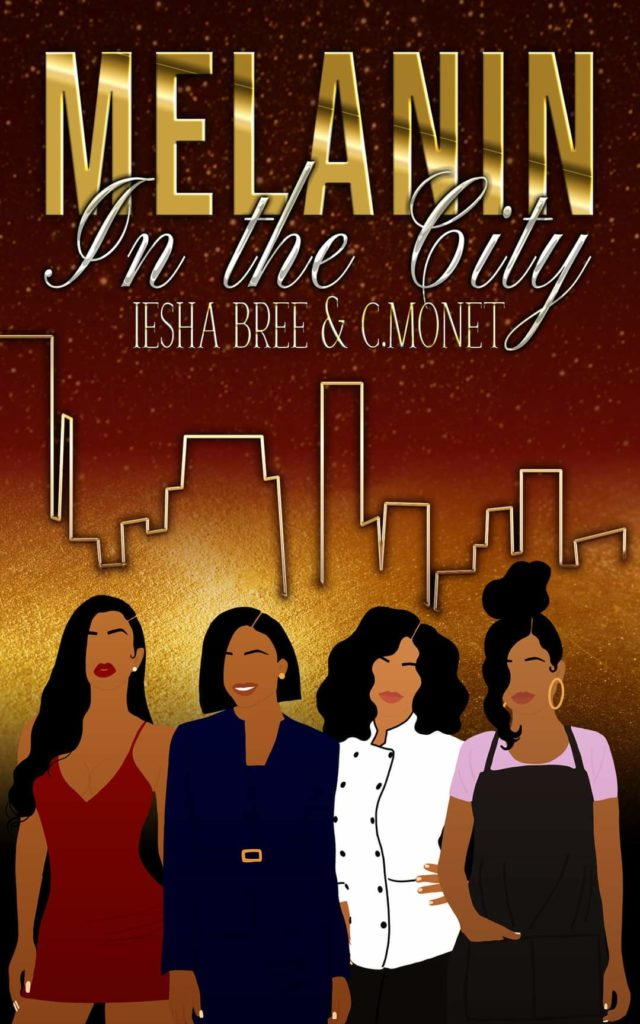Cover Art for Melanin in the City by Iesha Bree & C.Monet