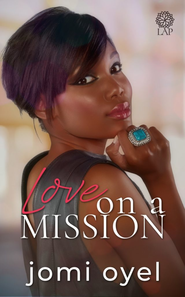 Cover Art for Love on a Mission by Jomi Oyel
