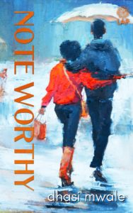 Cover Art for Note Worthy by Dhasi Mwale
