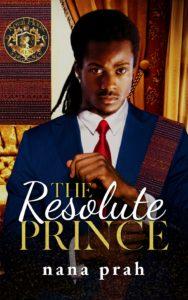 Cover Art for The Resolute Prince by Nana Prah