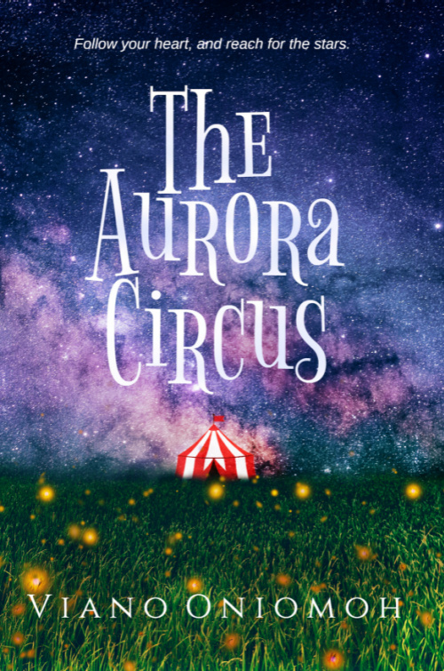 Cover Art for The Aurora Circus by Viano Oniomoh